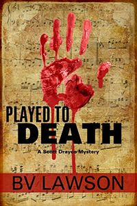Played to Death by B. V. Lawson