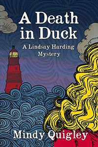 A Death in Duck by Mindy Quigley