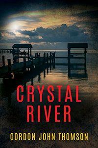 Crystal River by Gordon John Thomson