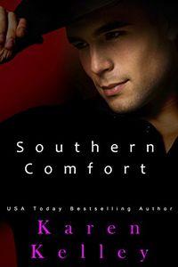 Southern Comfort by Karen Kelley