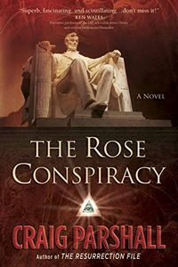 The Rose Conspiracy by Craig Parshall