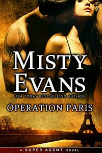 Operation Paris by Misty Evans