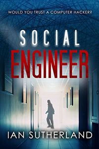 Social Engineer by Ian Sutherland