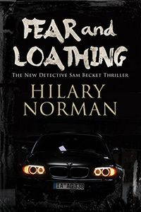 Fear and Loathing by Hilary Norman