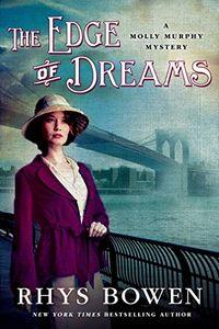 The Edge of Dreams by Rhys Bowen