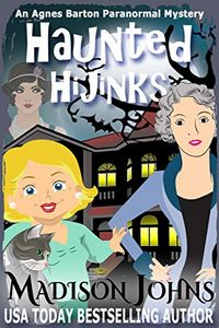 Haunted Hijinks by Madison Johns