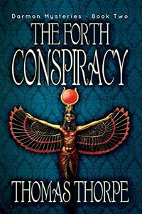 The Forth Conspiracy by Thomas Thorpe