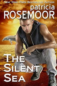 The Silent Sea by Patricia Rosemoor