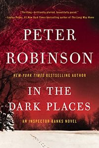 In the Dark Places by Peter Robinson