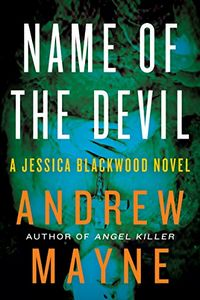 Name of the Devil by Andrew Mayne