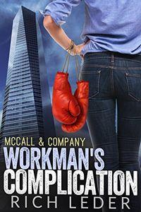 Workman's Complication by Rich Leder