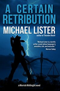 A Certain Retribution by Michael Lister