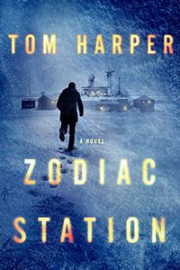 Zodiac Station by Tom Harper