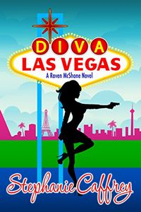 Diva Las Vegas by Stephanie Caffrey