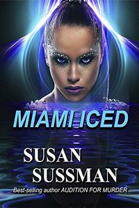 Miami Iced by Susan Sussman