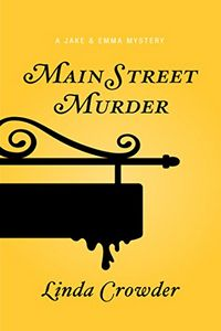 Main Street Murder by Linda Crowder