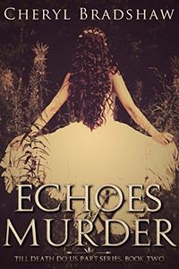 Echoes of Murder by Cheryl Bradshaw