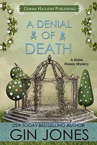 A Denial of Death by Gin Jones