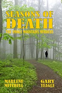Seasons of Death by Marlene Mitchell and Gary Yeagle