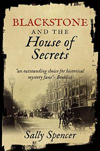 Blackstone and the House of Secrets by Sally Spencer
