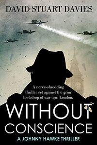 Without Conscience by David Stuart Davies