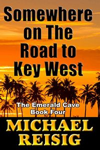 Somewhere on the Road to Key West by Michael Reisig