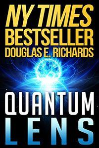 Quantum Lens by Douglas E. Richards