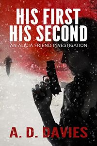 His First His Second by A. D. Davies