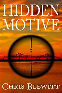 Hidden Motive by Chris Blewitt