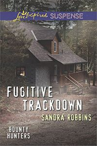 Fugitive Trackdown by Sandra Robbins
