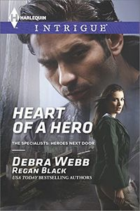 Heart of a Hero by Debra Webb and Regan Black
