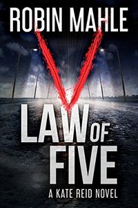 Law of Five by Robin Mahle
