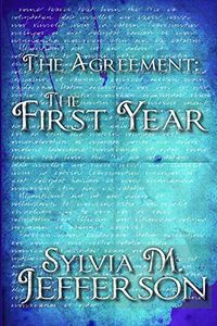The Agreement: The First Year by Sylvia Jefferson