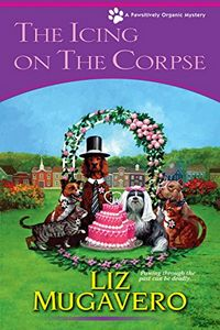 The Icing on the Corpse by Liz Mugavero