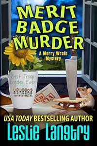 Merit Badge Murder by Leslie Langtry