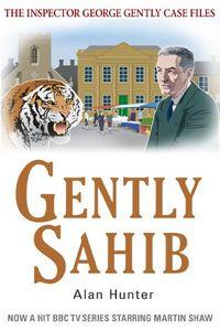 Gently Sahib by Alan Hunter