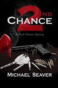 2nd Chance by Michael Seaver