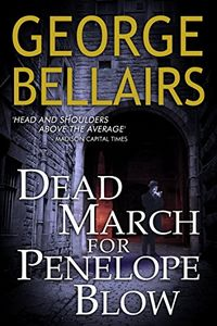 Dead March for Penelope Blow by George Bellairs
