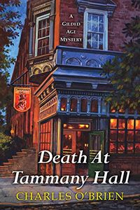 Death at Tammany Hall by Charles O'Brien