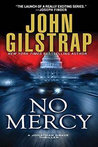 No Mercy by John Gilstrap