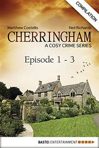 Cherringham: A Cosy Crime Series by Matthew Costello and Neil Richards
