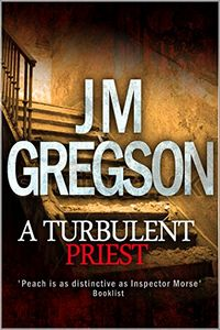 A Turbulent Priest by J. M. Gregson