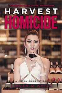 Harvest Homicide by Steven M. Wells
