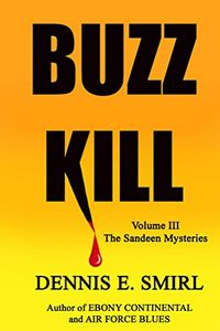 Buzz Kill by Dennis Smirl