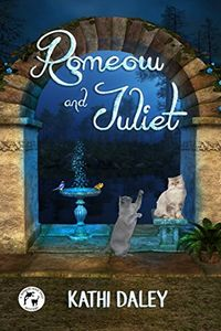Romeow and Juliet by Kathi Daley