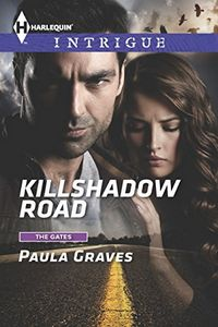 Killshadow Road by Paula Graves