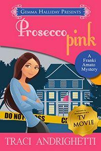 Prosecco Pink by Traci Andrighetti