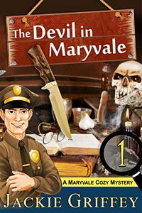 The Devil in Maryvale by Jackie Griffey