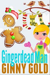 Gingerdead Man by Ginny Gold
