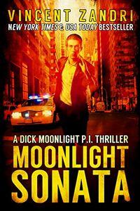 Moonlight Sonata by Vincent Zandri